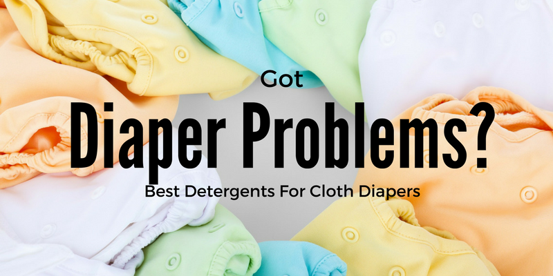 Got Diaper Problems? Best Detergents For Cloth Diapers