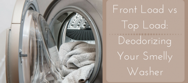 Front LoadvsTop Load_Deodorizing Your Smelly Washer