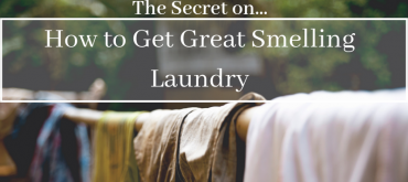 How to Get Great Smelling Laundry