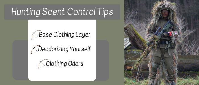 Hunting Scent Control Tips